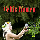 Celtic Women by Various Artists