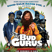 Good Talk Volume 8: The Bud Gurus (hosted by Devin the Dude) by Various Artists