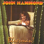 Bluesman by John Hammond