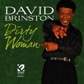 Dirty Woman by David Brinston