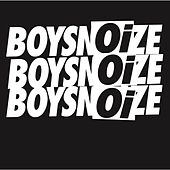 My Head by Boys Noize