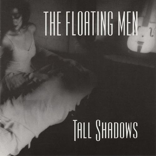 Tall Shadows by the Floating Men
