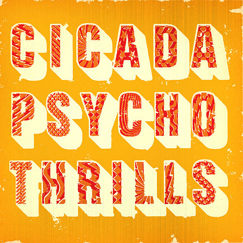 Psycho Thrills by Cicada