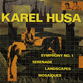 Karel Husa: Symphony No. 1 by Various Artists