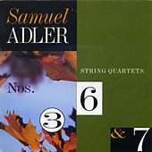 Samuel Adler: String Quartets by Various Artists