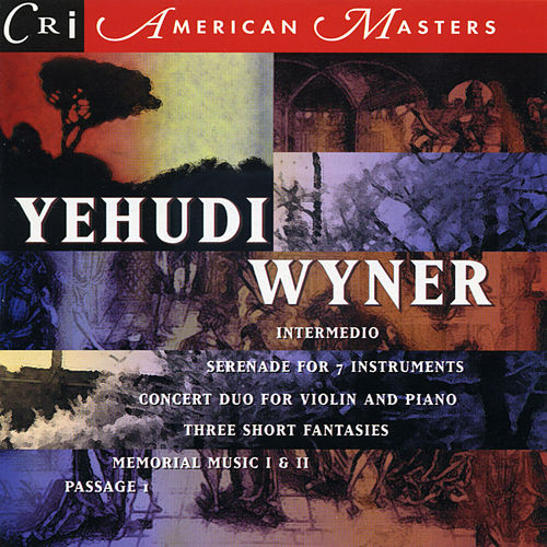Yehudi Wyner by Various Artists