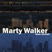 For BC: The Redlands Sessions by Marty Walker