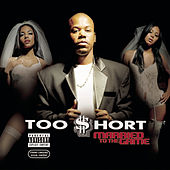 Married To The Game von Too Short