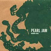 Jul 17 03 #71 Mexico City by Pearl Jam