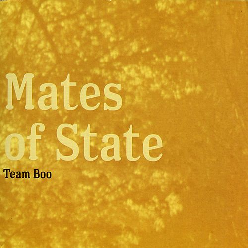 Team Boo by Mates of State