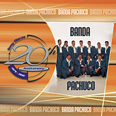 20th Anniversary by Banda Pachuco