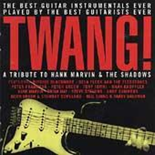 Twang! A Tribute To Hank Marvin... by Various Artists