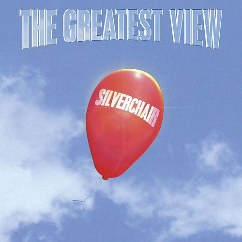 The Greatest View by Silverchair