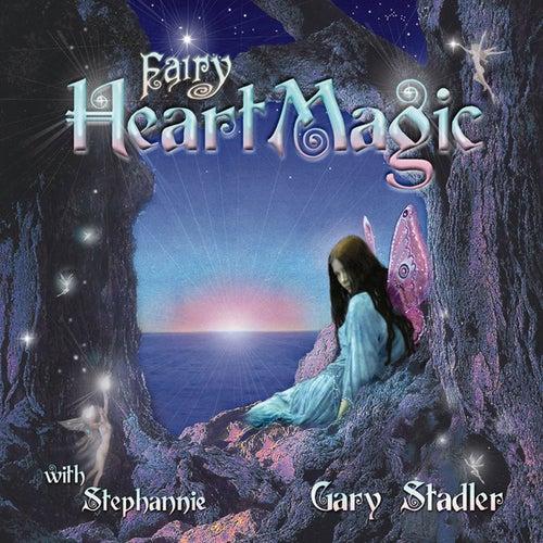 Fairy Heart Magic by Gary Stadler