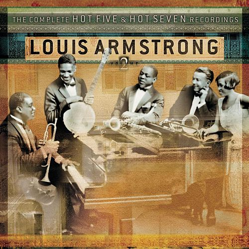 The Complete Hot Five &... Vol. 2 by Louis Armstrong