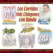 Los Corridos Mas Chingones Con Banda by Various Artists
