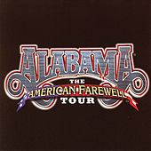 The American Farewell Tour by Alabama
