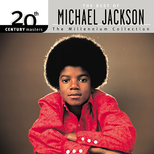 The Best of Michael Jackson - The Millennium Collection by Michael Jackson