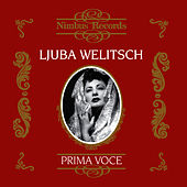 Prima Voce: Ljuba Welitsch by Ljuba Welitsch