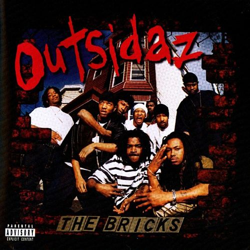 The Bricks by Outsidaz