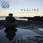 Healing: Music to Soothe the Mind and Body by Various Artists
