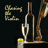 Chasing The Violin by Various Artists