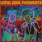 Latin Soul Syndicate by Latin Soul Syndicate