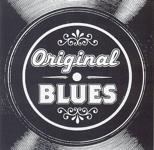 Original Blues by Various Artists