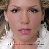 La Mujer Que Soy by Rocio Sandoval