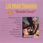 Beautiful Sounds by Los Indios Tabajaras