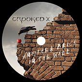 Another Brick In The Wall by Crooked X