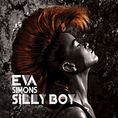 Silly Boy by Eva Simons