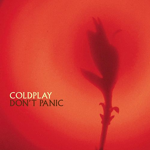 Don't Panic by Coldplay