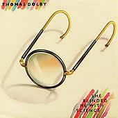 She Blinded Me With Science by Thomas Dolby
