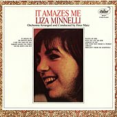 It Amazes Me by Liza Minnelli