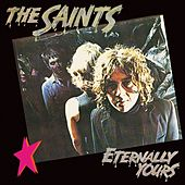 Eternally Yours by The Saints