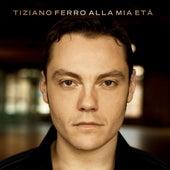 Alla Mia Età by Tiziano Ferro