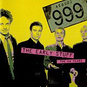 The Early Stuff (The UA Years) by 999