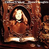 Home Thoughts From Abroad (With Bonus Tracks) by Clifford T. Ward