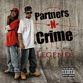We Are Legends (Explicit) by Partners-N-Crime
