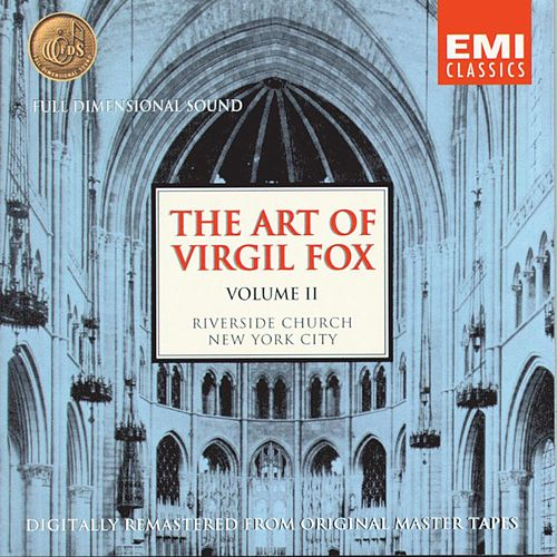 The Art Of Virgil Fox - Volume II by Virgil Fox