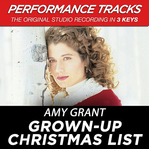 Grown-Up Christmas List (Premiere Performance Plus Track) von Amy Grant