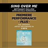 Sing Over Me (Premiere Performance Plus Track) by Bethany Dillon