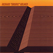 Groove's Groove by Richard Groove Holmes