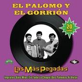Las Más Pegadas by El Palomo Y El Gorrion
