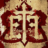 Bloodline by Echoes The Fall