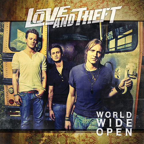 World Wide Open by Love and Theft