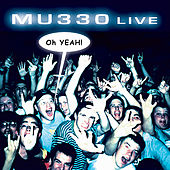 Live...Oh Yeah by Mu330