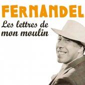 Les lettres de mon moulin by Fernandel