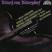 Ditters von Dittersdorf: Concerto for Double Bass and Orchestra, Concerto for Viola and Orchestra by Various Artists